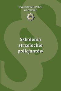 Szkolenia strzeleckie policjantów