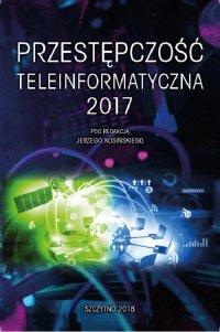 Przestępczość teleinformatyczna 2017