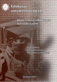 Edukacja antyterrorystyczna. Konieczność i obowiązek naszych czasów - Kuba Jałoszyński - ebook
