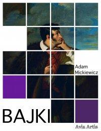 Bajki - Adam Mickiewicz - ebook