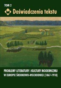 Doświadczenia tekstu. Tom 2 - Ewa Paczoska - ebook