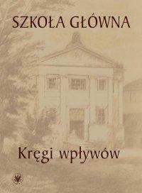 Szkoła Główna - Urszula Kowalczuk - ebook
