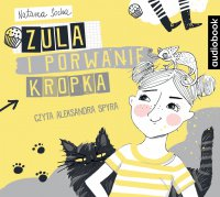 Zula i porwanie Kropka - Natasza Socha - audiobook