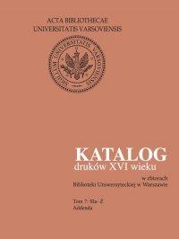 Katalog druków XVI wieku w zbiorach Biblioteki Uniwersyteckiej w Warszawie, Tom 7 Sla-Ż - Halina Mieczkowska - ebook