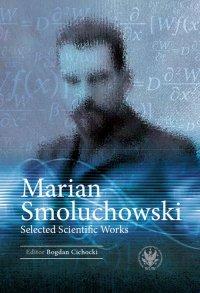 Marian Smoluchowski - Bogdan Cichocki - ebook