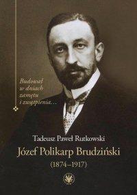 Józef Polikarp Brudziński (1874-1917)