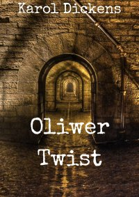 Oliwer Twist - Karol Dickens - ebook