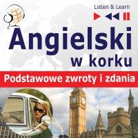 Angielski w korku. Podstawowe zwroty i zdania - Dorota Guzik - audiobook