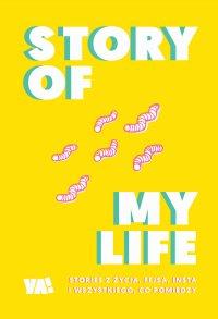 Story Of My Life - Opracowanie zbiorowe - ebook