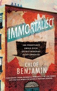 Immortaliści - Chloe Benjamin - ebook