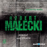 Porzuć swój strach - Robert Małecki - audiobook