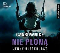 Czarownice nie płoną - Jenny Blackhurst - audiobook