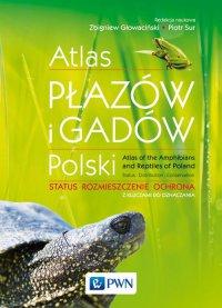 Atlas płazów i gadów Polski. Status, rozmieszczenie, ochrona, z kluczami do oznaczania