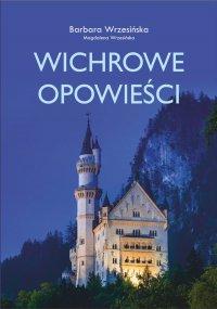 Wichrowe opowieści - Barbara Wrzesińska - ebook