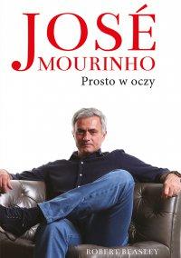 Jose Mourinho: Prosto w oczy
