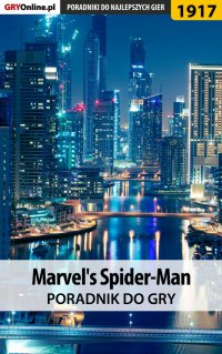 """Marvel's Spider-Man - poradnik do gry - Grzegorz """"Alban3k"""" Misztal - ebook"""