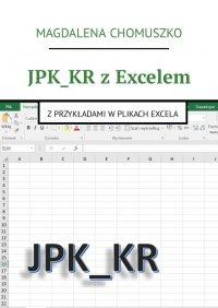 JPK_KR z Excelem - Magdalena Chomuszko - ebook