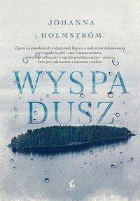 Wyspa dusz - Johanna Holmstrom - ebook