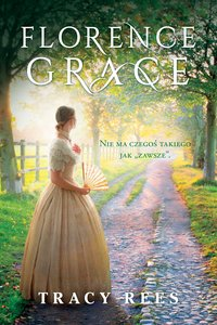 Florence Grace - Tracy Rees - ebook