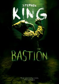 Bastion - Stephen King - ebook