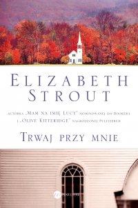 Trwaj przy mnie - Elizabeth Strout - ebook