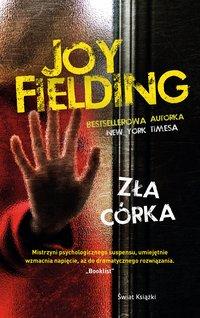 Zła córka - Joy Fielding - ebook