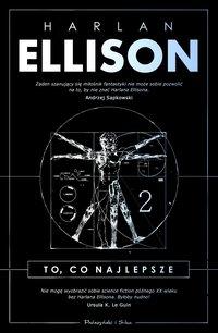 To, co najlepsze. Tom 2 - Harlan Ellison - ebook