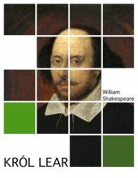 Król Lear - William Shakespeare - ebook
