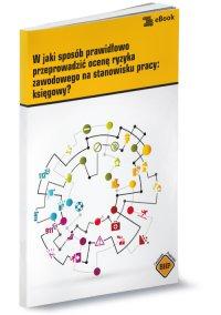 W jaki sposób prawidłowo przeprowadzić ocenę ryzyka zawodowego na stanowisku pracy: księgowy?