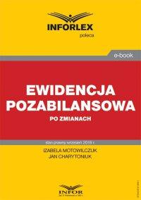 Ewidencja pozabilansowa po zmianach - Izabela Motowilczuk - ebook