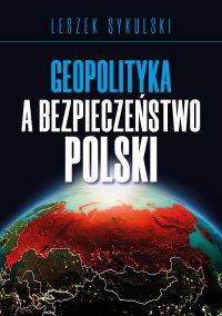 Geopolityka a bezpieczeństwo Polski