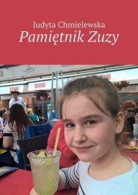 PamiętnikZuzy - Judyta Chmielewska - ebook