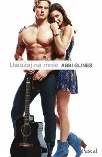 Uważaj na mnie - Abbi Glines - ebook