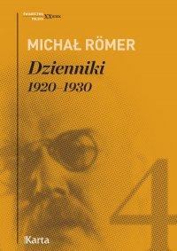 Dzienniki. 1920–1930. Tom 4 - Michał Romer - ebook