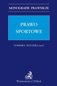 Prawo sportowe - Dominika Wetoszka - ebook