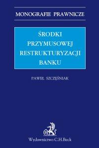 Środki przymusowej restrukturyzacji banku