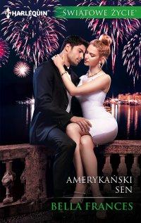 Amerykański sen - Bella Frances - ebook