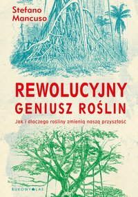 Rewolucyjny geniusz roślin