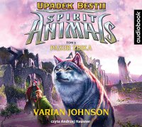 Spirit Animals. Upadek Bestii. Tom 6. Pazur żbika - Varian Johnson - audiobook