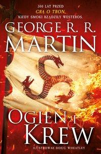 Ogień i krew. Część 1 - George R. R. Martin - ebook