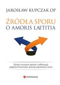 Źródła sporu o Amoris laetitia