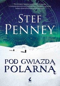Pod Gwiazdą Polarną - Stef Penney - ebook