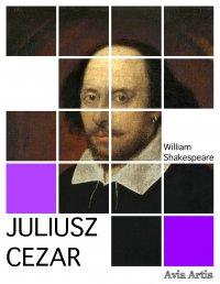 Juliusz Cezar - William Shakespeare - ebook