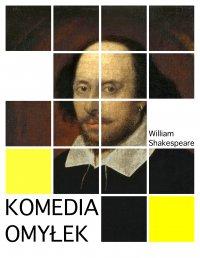 Komedia omyłek - William Shakespeare - ebook