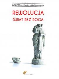 Rewolucja. Świat bez Boga