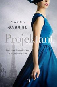 Projektant - Marius Gabriel - ebook