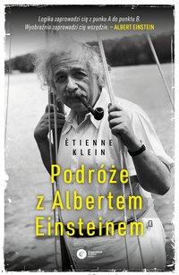 Podróże z Albertem Einsteinem - Ètienne Klein - ebook