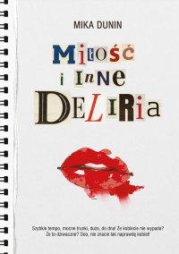 Miłość i inne deliria