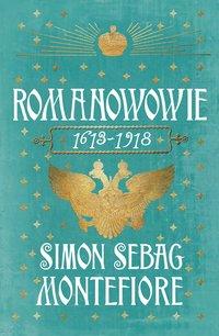 Romanowowie 1613-1918 - Simon Sebag Montefiore - ebook