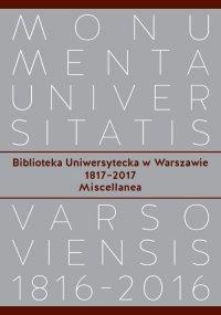 Biblioteka Uniwersytecka w Warszawie 1817-2017